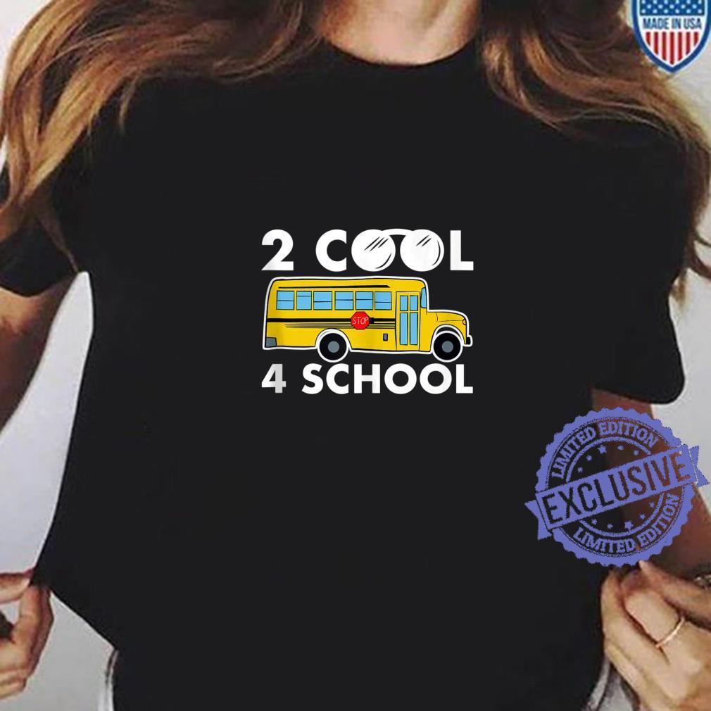 2 Cool 4 School, School Bus Shirt ladies tee