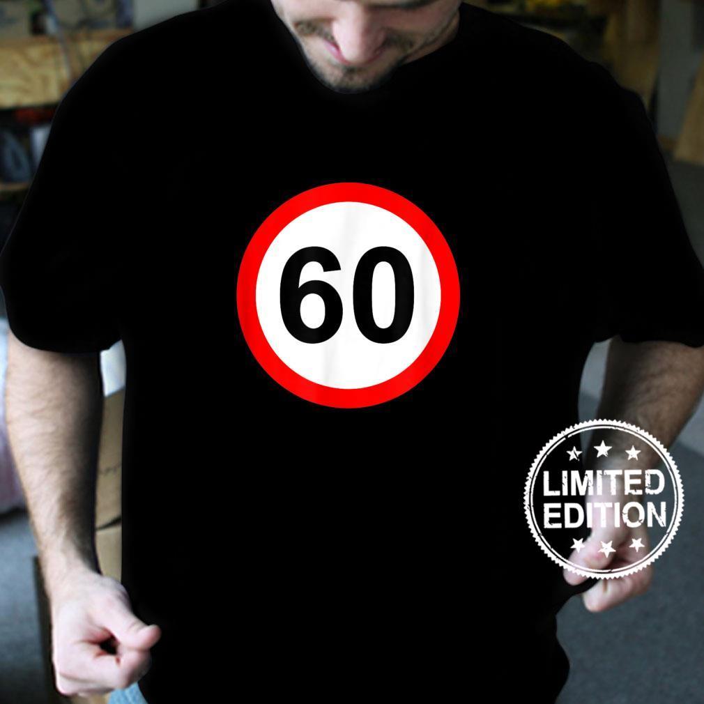 60th Birthday 60th Birthday Shirt