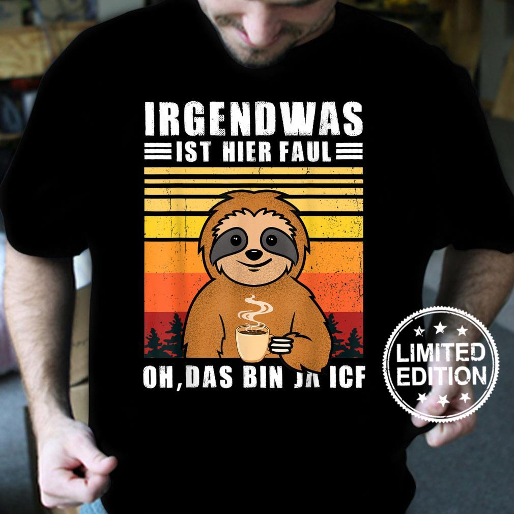 Funny Sloth Work Colleague Saying Office Shirt