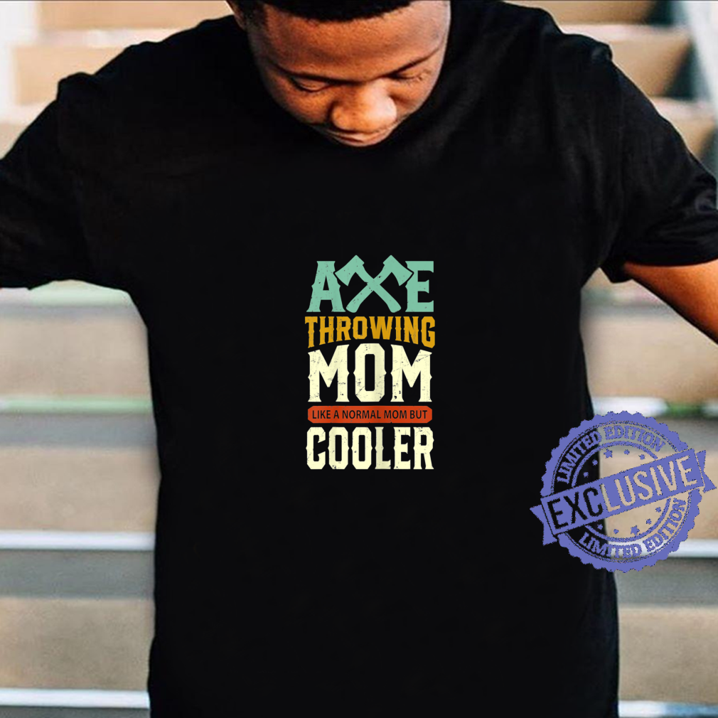 Gift for mom Axe Throwing Mom Mothers Day Shirt