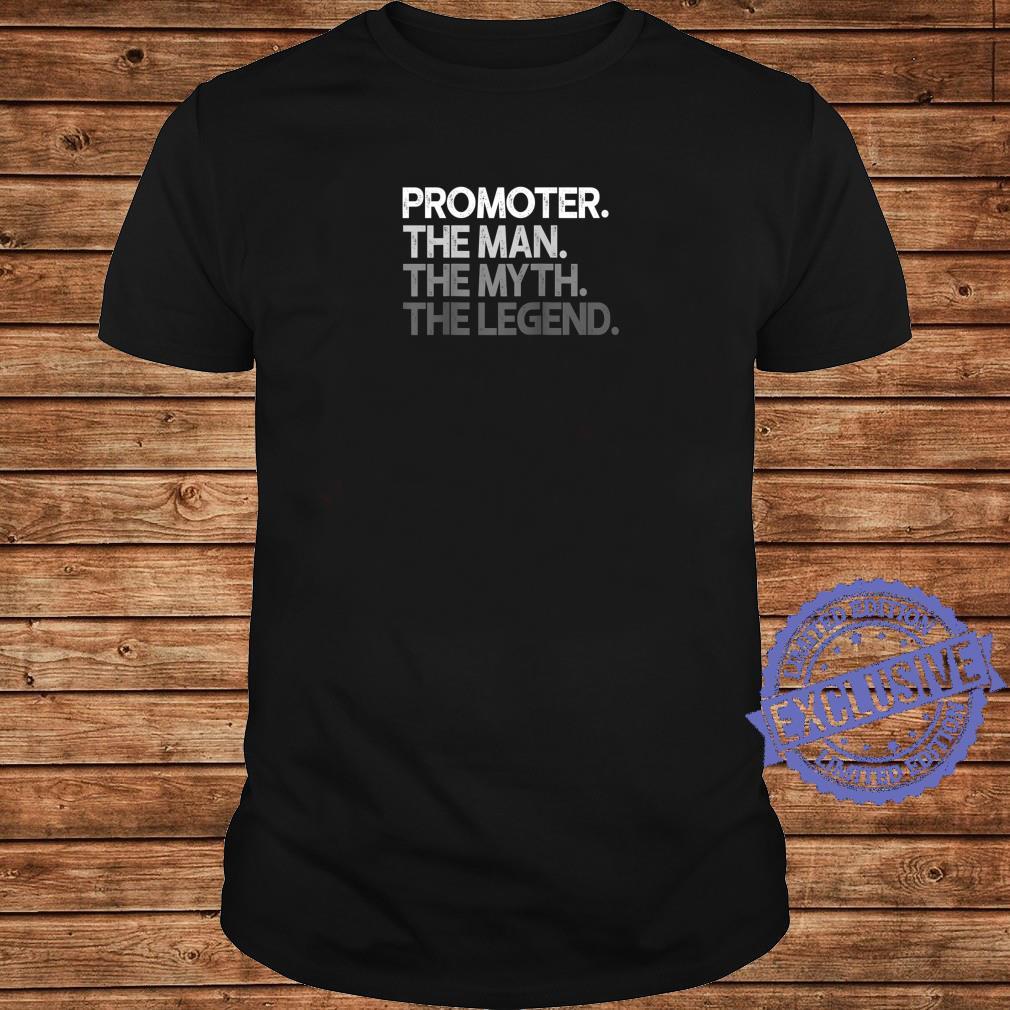 Mens Promoter Man The Myth Legend Shirt long sleeved