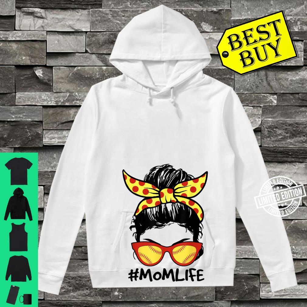 Mom Life Softball Baseball Mom Mother's Day Messy Bun Shirt hoodie