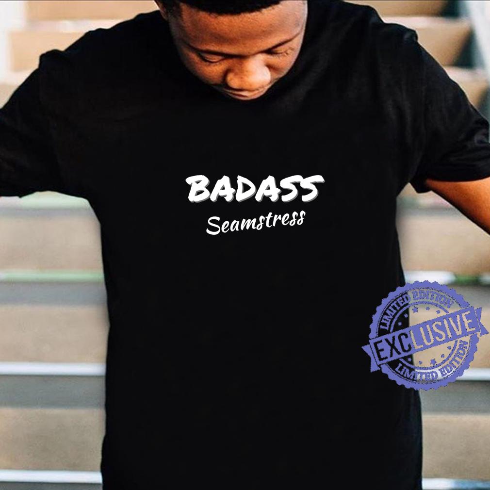 Sewing Badass Seamstress Shirt