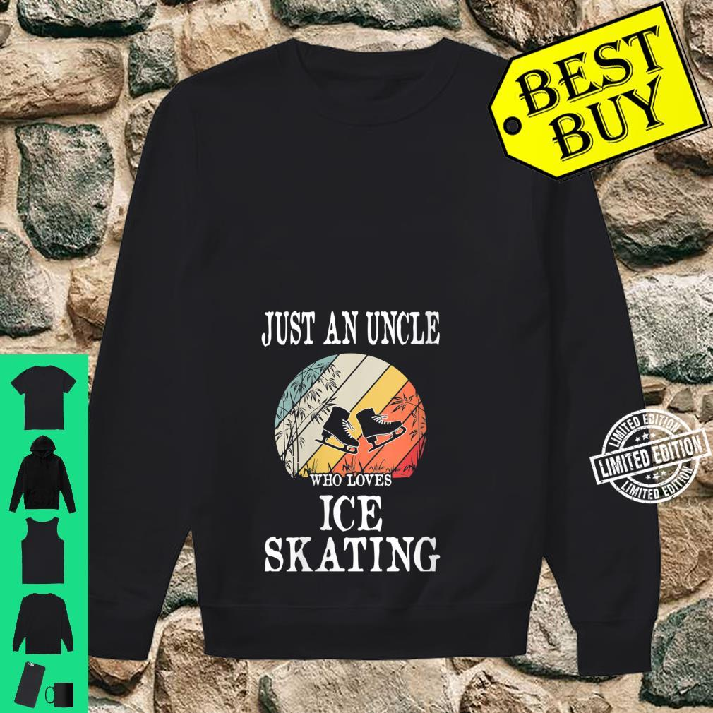 Womens Just An Uncle Who Loves Ice Skating Shirt sweater