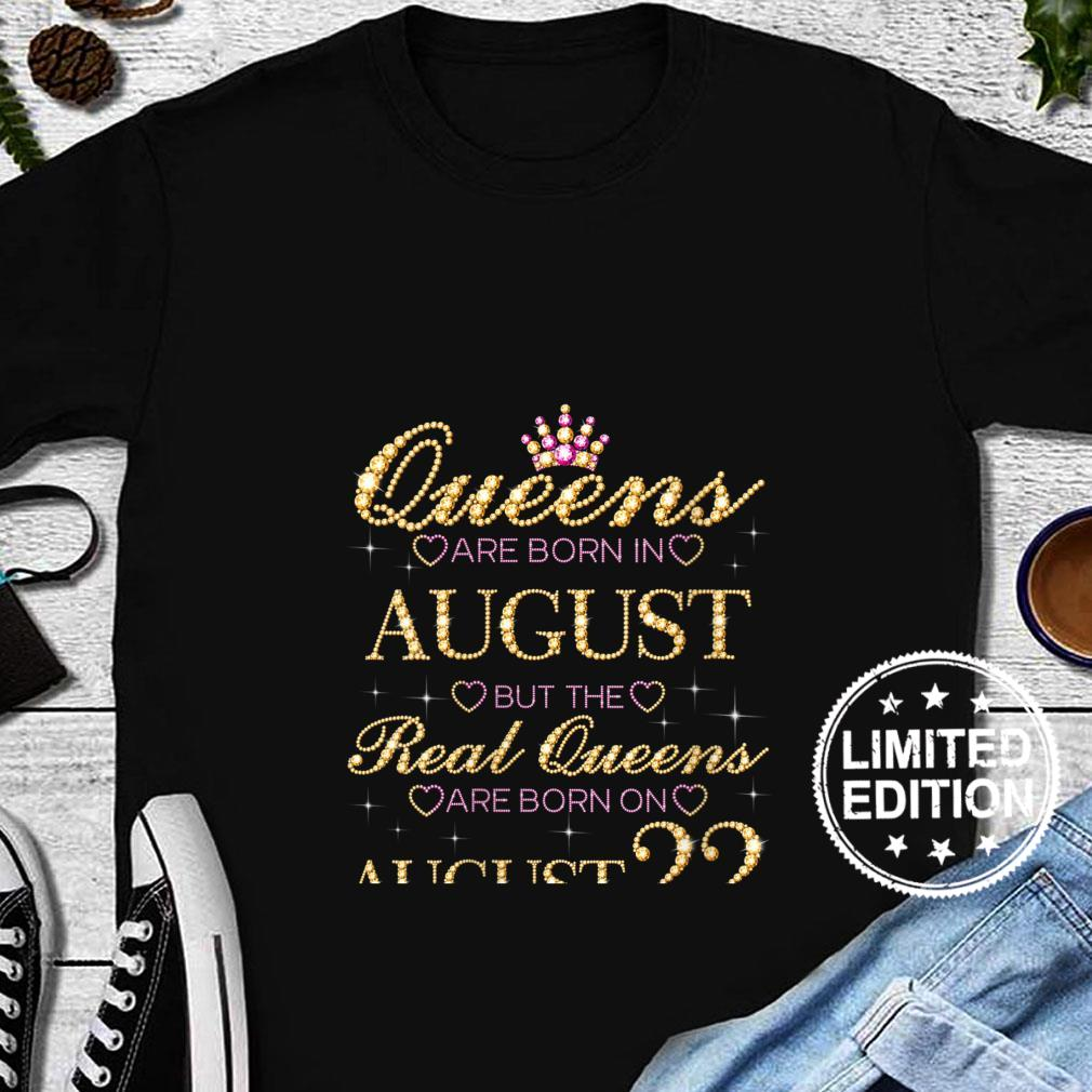 Womens Queens Are Born In August Real Queens Are Born On August 22 Shirt long sleeved