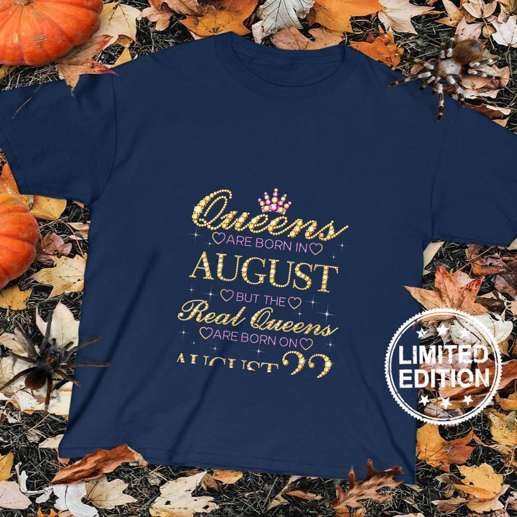 Womens Queens Are Born In August Real Queens Are Born On August 22 Shirt sweater