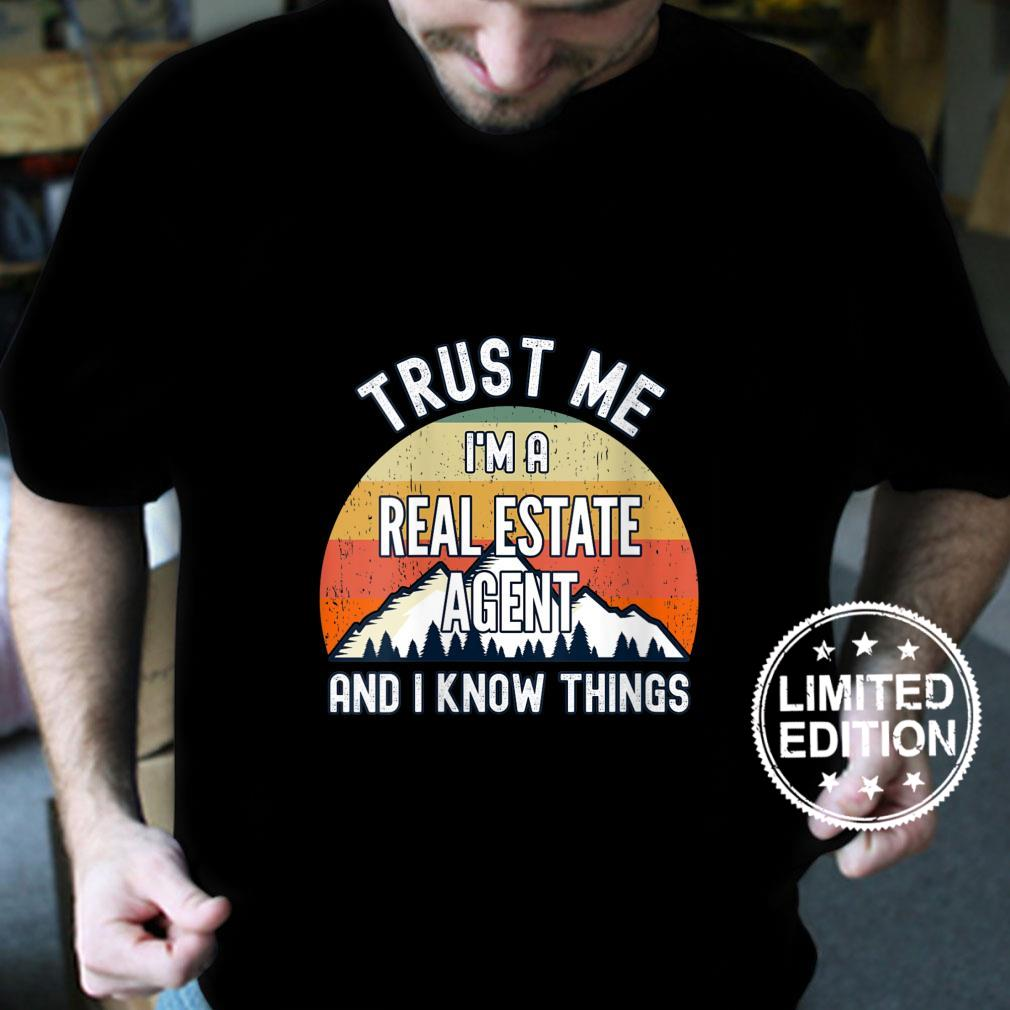 Womens Trust Me I'm a Real Estate Agent And I Know Things Shirt