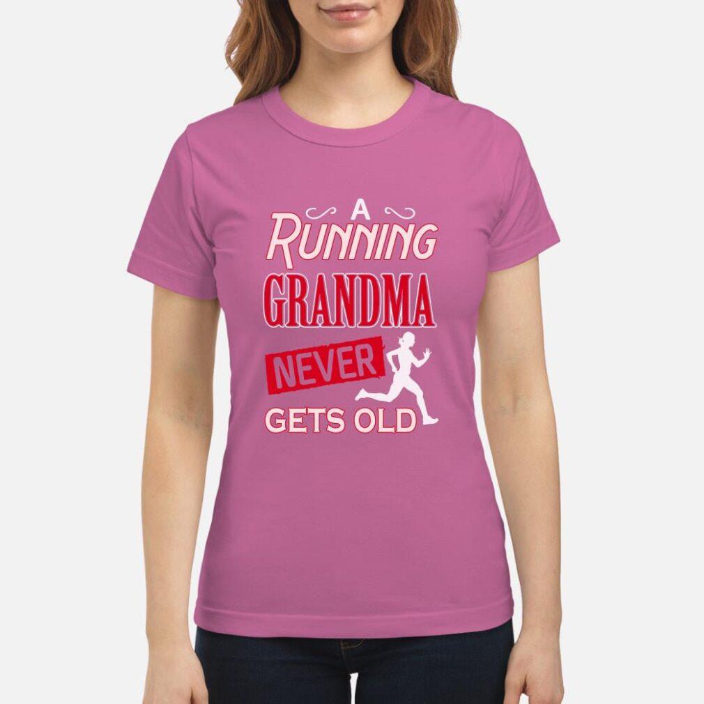 A running grandma never gets old shirt ladies tee