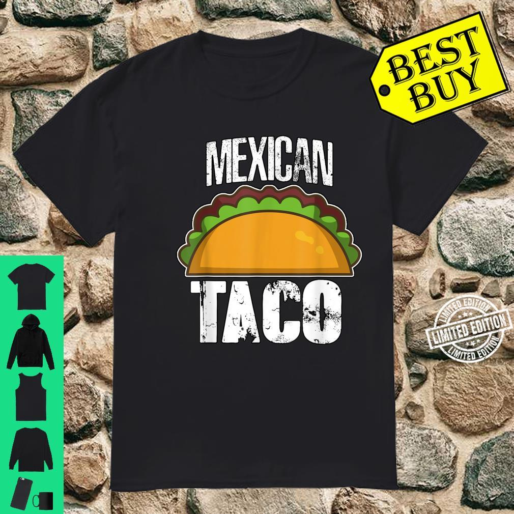 Authentic Mexican Food Mexican Taco Art Taco Shirt