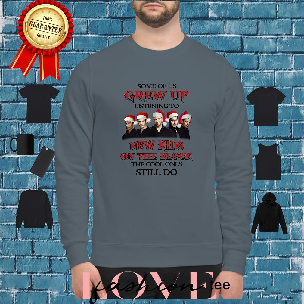 Christmas Some Of US Grew Up Listening To New Kids on The Block The Cool  Ones Shirt