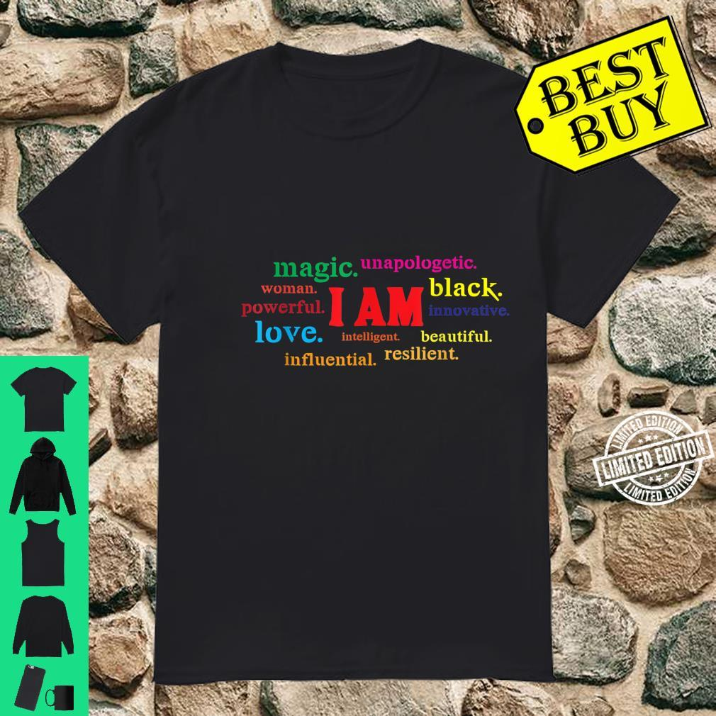 Colorful I Am Powerful Unapologetic Beautiful Black Shirt