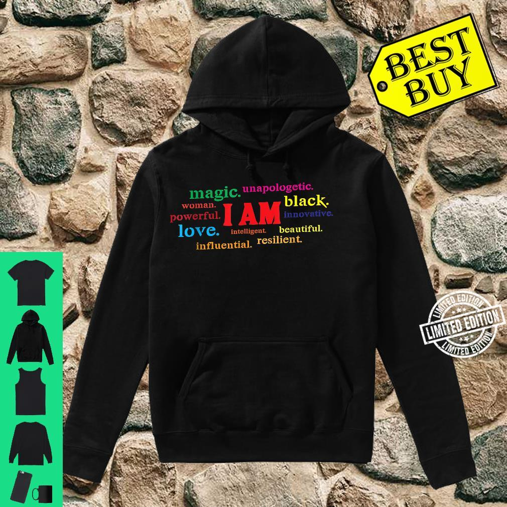 Colorful I Am Powerful Unapologetic Beautiful Black Shirt hoodie