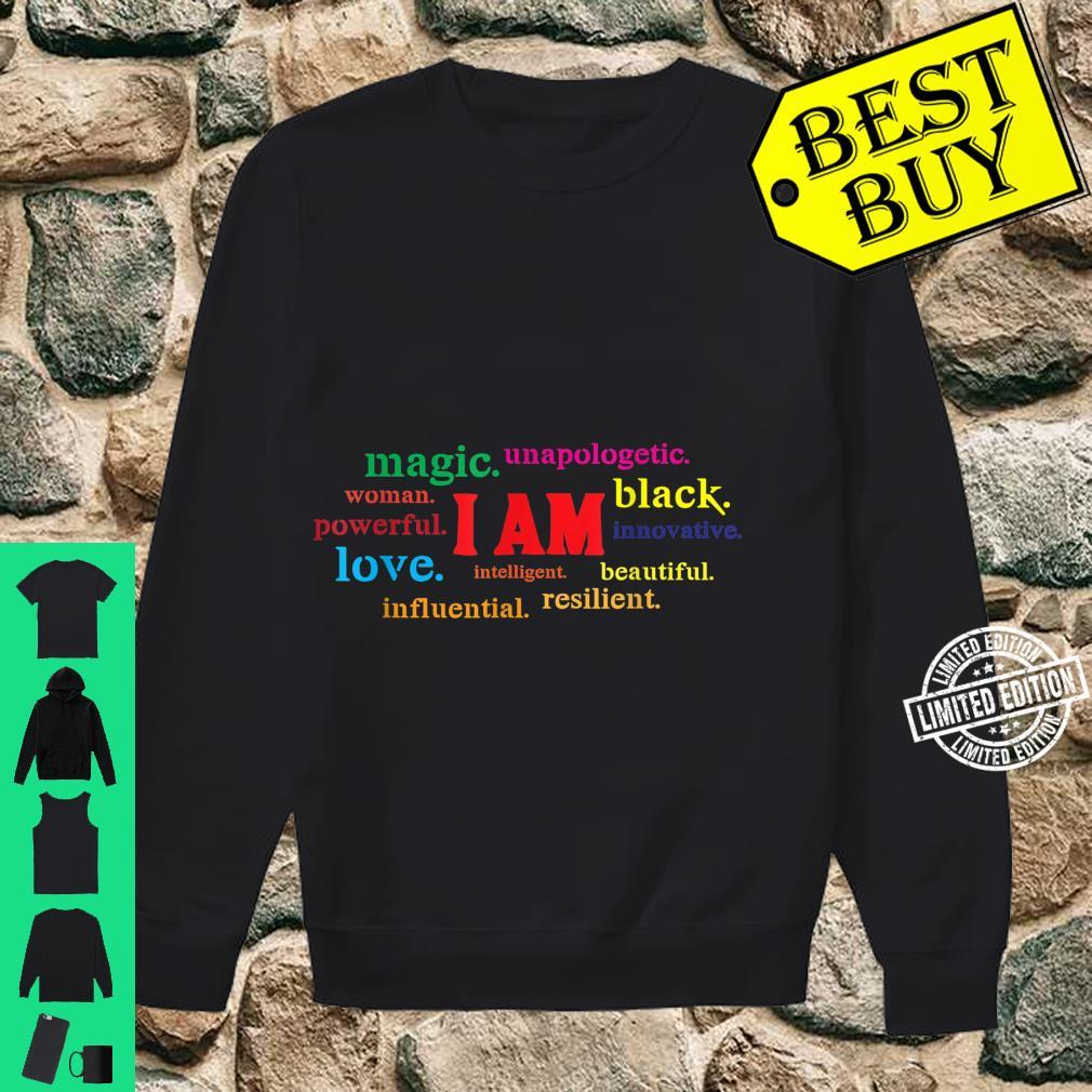 Colorful I Am Powerful Unapologetic Beautiful Black Shirt sweater