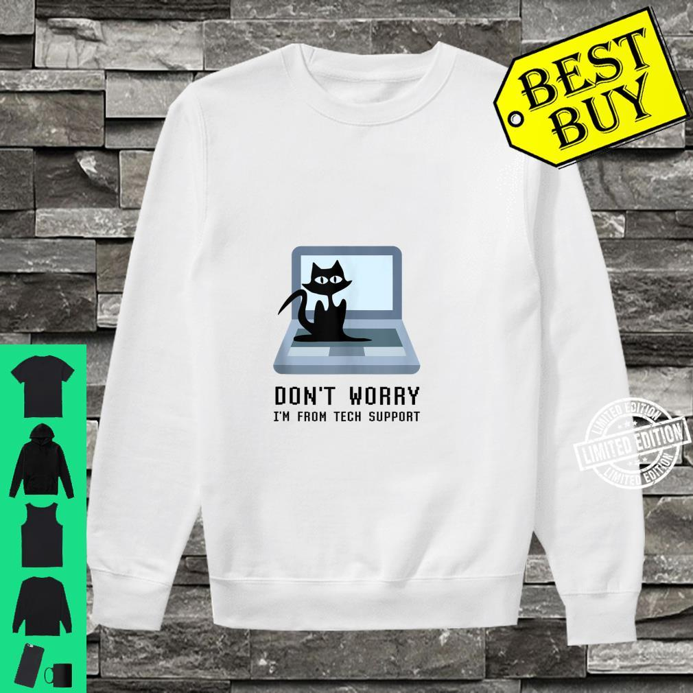 Don't Worry I'm From Tech Support Cute Cat Owner On Computer Shirt sweater