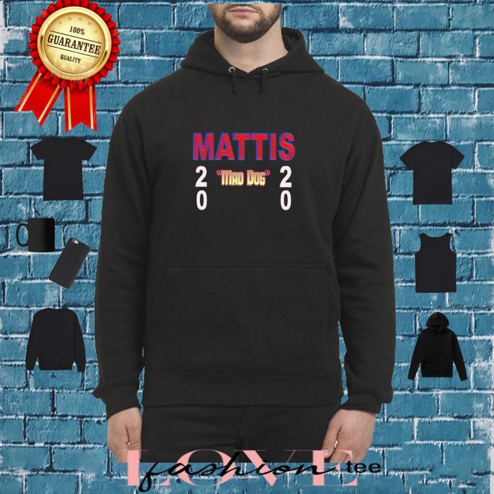 "Mattis ""Mad Dog"" 2020 Shirt hoodie"