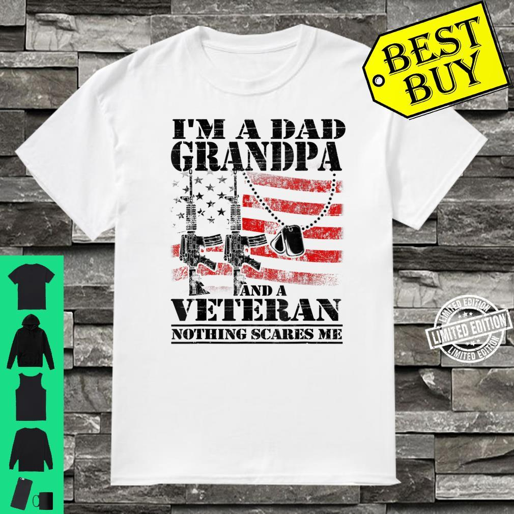 Mens A Dad Grandpa And A Veteran Nothing Scares Me July 4th Shirt
