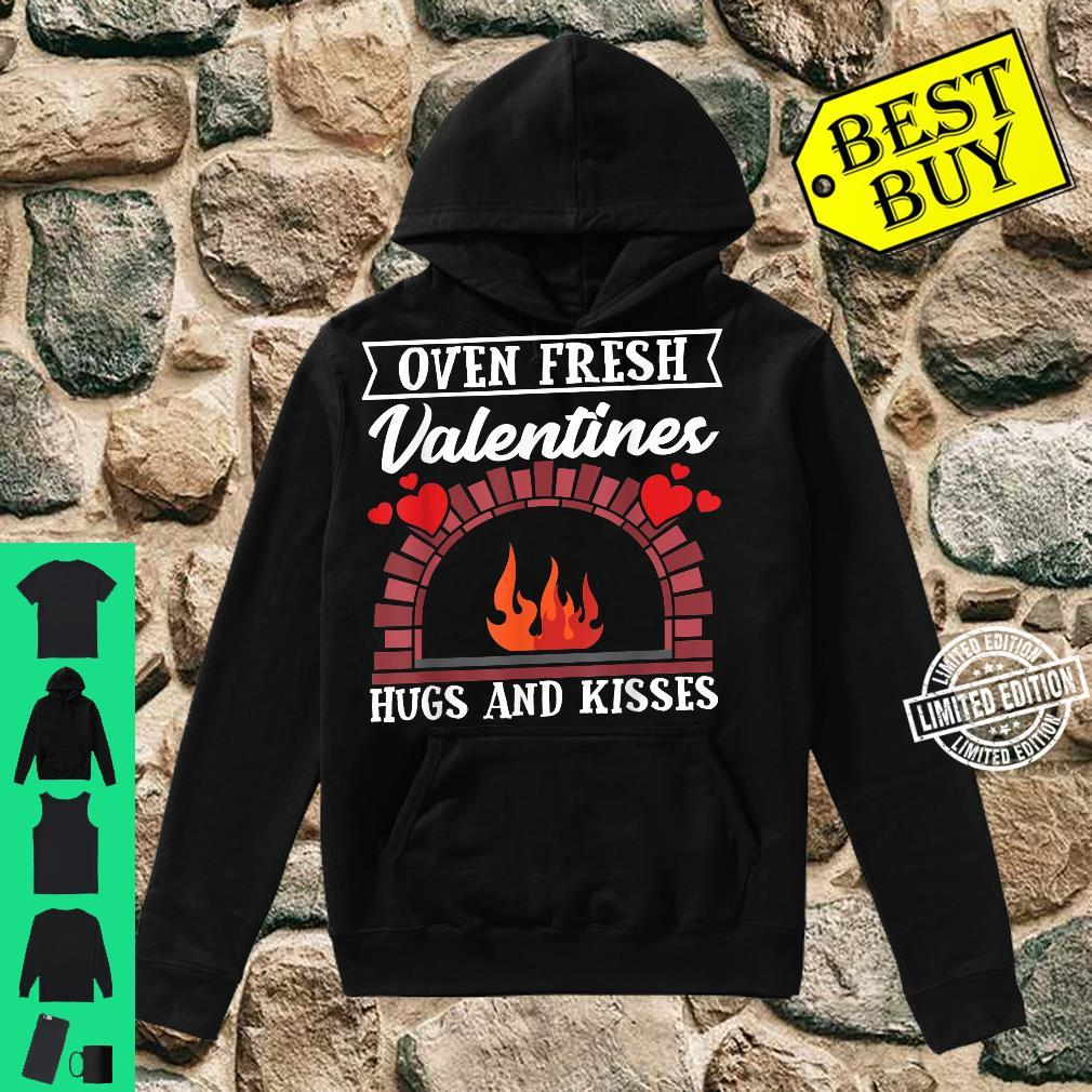 Oven Fresh Valentines Hugs and Kisses Valentines Day Shirt hoodie