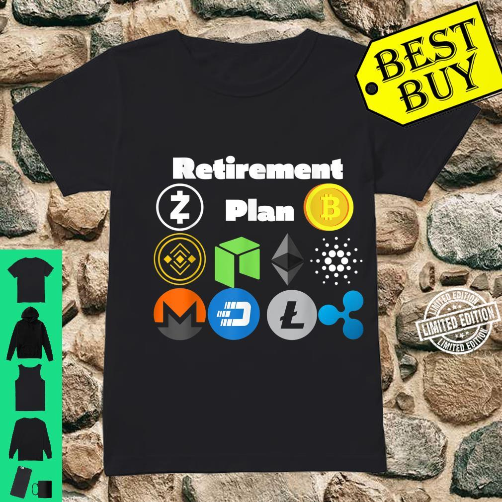 Retirement Plan Cryptocurrencies, Bitcoin, Zcash, Neo, BNB Shirt ladies tee