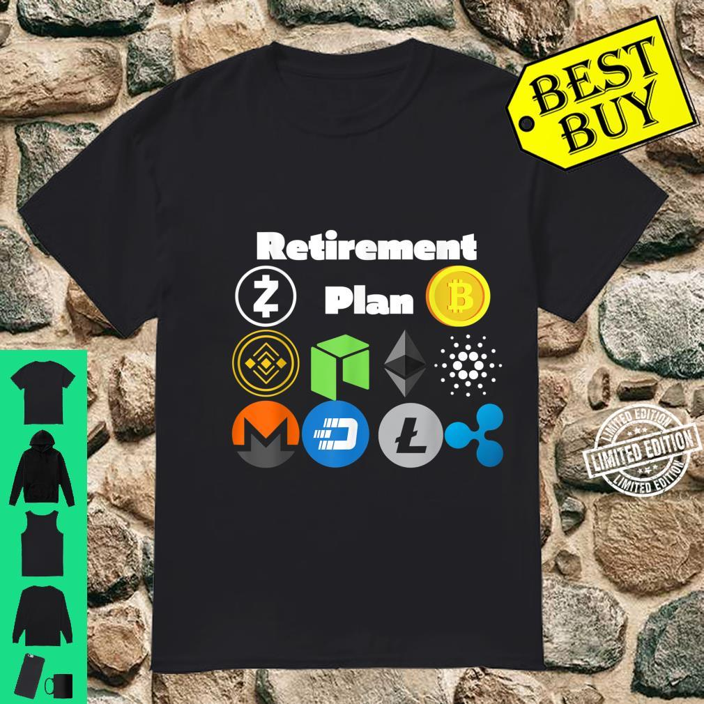 Retirement Plan Cryptocurrencies, Bitcoin, Zcash, Neo, BNB Shirt