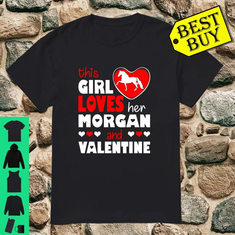 This Girl Loves Her Morgan And Valentine Shirt