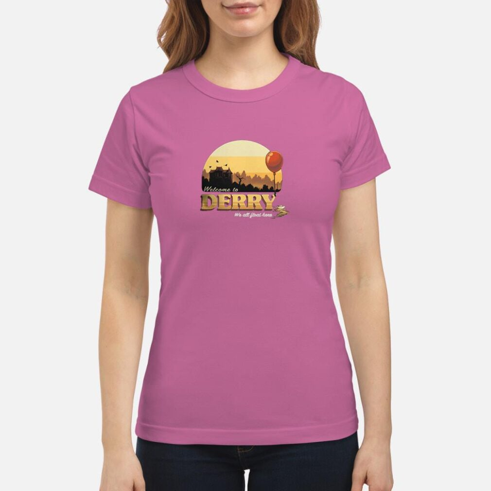 Welcome to Derry we all float here shirt ladies tee