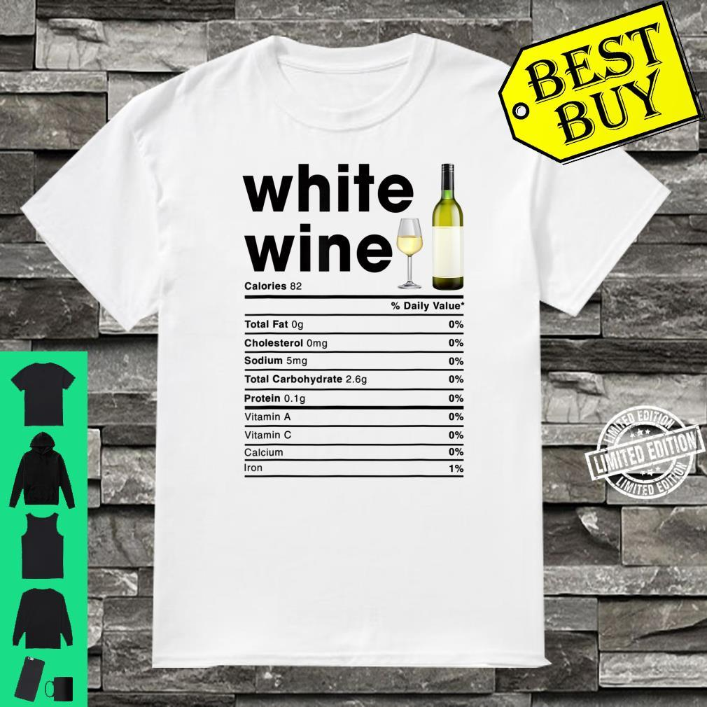 White Wine Nutrition Facts Shirt